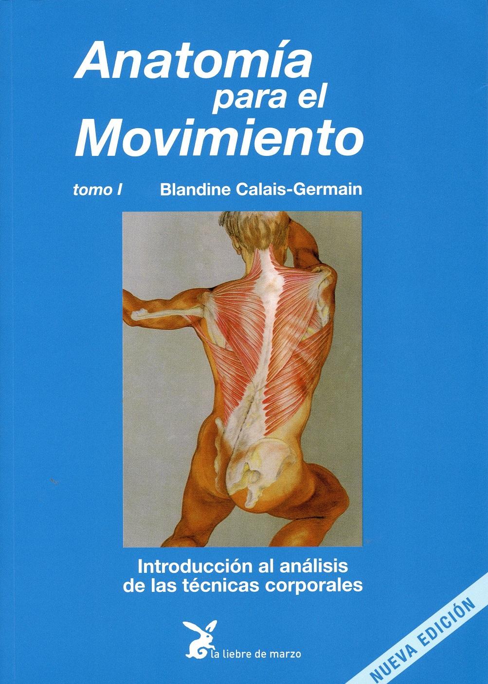 Anatomía para el movimiento (Tomo I) - Fisioteca